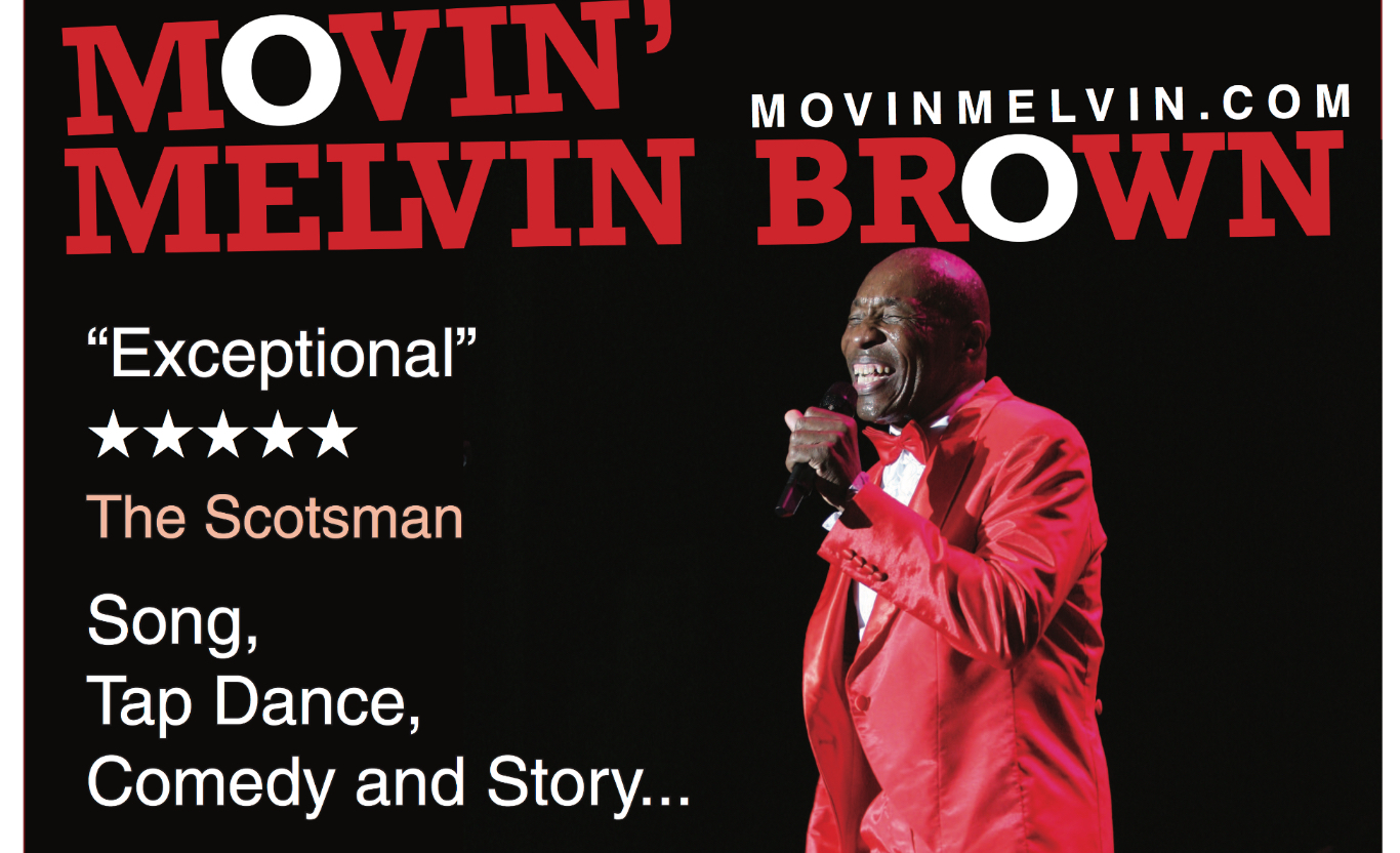 Movin' Melvin Brown | Singing, Dancing, Tap Dancing